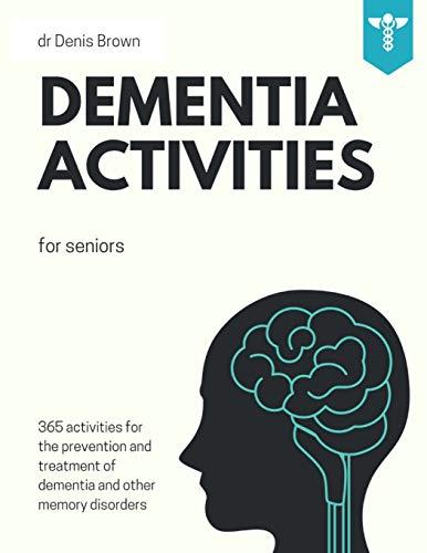 Dementia Activities for Seniors: 365 Games, Puzzles, Cryptograms & Trivia...