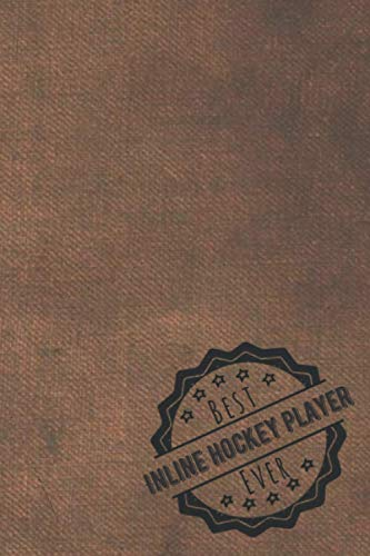 best Inline hockey player ever: 2021 planner All-In-One | weekly planners | perfect Inline hockey player gifts