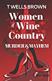 Women of Wine Country: Murder & Mayhem