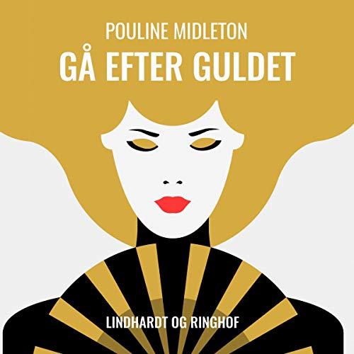 Gå efter guldet  By  cover art