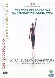 Macunaima & Serafim Ponte Grande - Maria Eugenia Boaventura