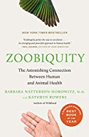 Zoobiquity: The Astonishing Connection Between Human and Animal Health (Vintage)