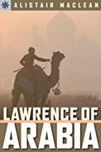 Lawrence of Arabia (Sterling Point Books) by Alistair MacLean (31-Mar-2007) Paperback