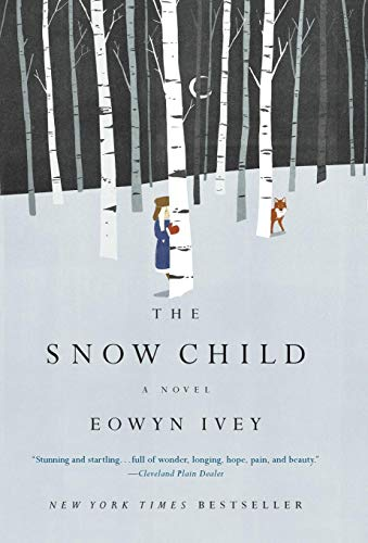 Image of The Snow Child: A Novel (Pulitzer Prize in Letters: Fiction Finalists)