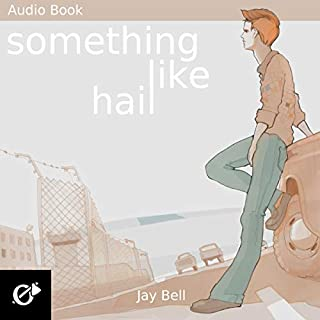 Something Like Hail     Something Like, Volume 8              By:                                                                                                                                 Jay Bell                               Narrated by:                                                                                                                                 Kevin R. Free                      Length: 15 hrs and 27 mins     89 ratings     Overall 4.7