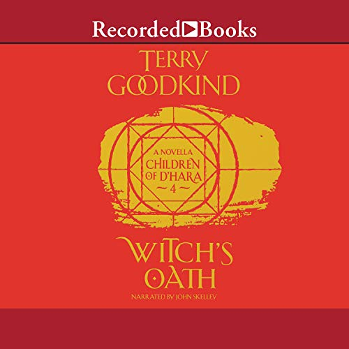Witch's Oath: Children of D'Hara, Book 4