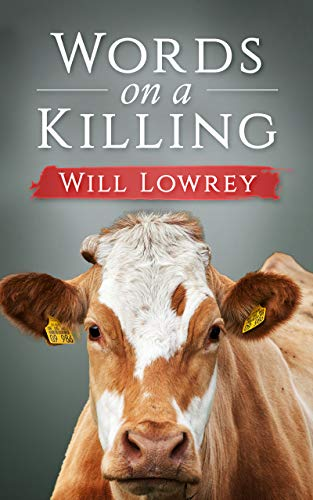 Book: Words on a Killing by Will Lowrey