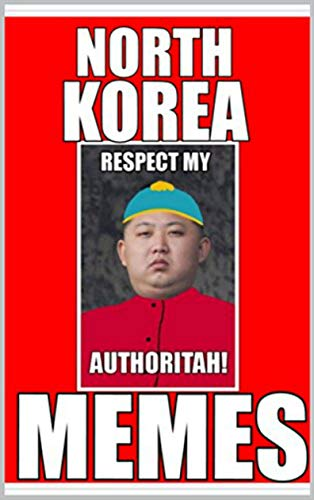JOKES: North Korea Meems And Jokes And Loads Of Other Cool Internet Comedy Meems - Joke Books (English Edition)