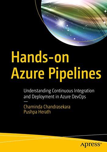 Hands-on Azure Pipelines: Understanding Continuous Integration and Deployment in Azure DevOps