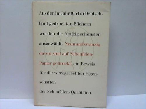 Die neunundzwanzig schönsten Bücher des Jahres 1954 auf Scheufelen-Papier von Dr. Gustav Barthel