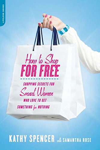 How To Shop For Free by Spencer, Kathy ebook deal