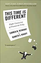Carmen M. Reinhart: This Time Is Different : Eight Centuries of Financial Folly (Hardcover); 2009 Edition