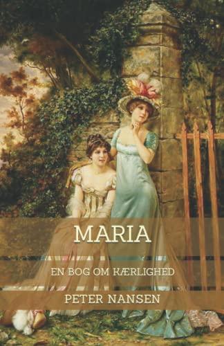 Maria: En Bog om Kærlighed