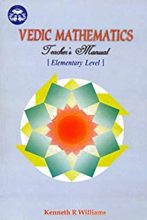 Vedic Mathematics: Teacher's Manual: Elementary Level: v. 1