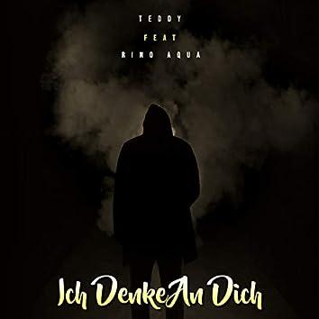 Ich Denke An Dich (feat. Teddy)