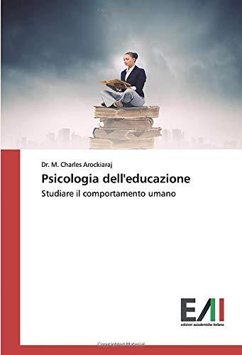 Psicologia dell'educazione: Studiare il comportamento umano