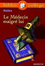 Le Médecin malgré lui de Molière
