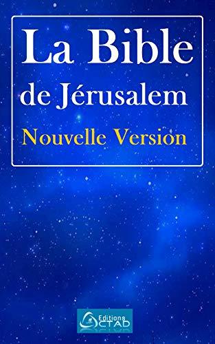 La Bible de Jérusalem Nouvelle Version