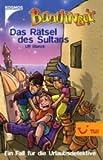 Baadingoo 07. Das Rätsel des Sultans. Ein Fall für die Urlaubsdetektive