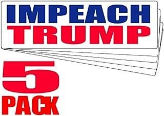 Bumper Planet - Bumper Sticker - Impeach Trump - 5 Pack - 3 x 10 inch - Vinyl Decal Professionally Made in USA