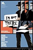 I'm NOT There - CATE Blanchett - Swiss – Film Poster