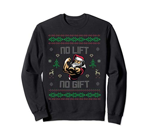 No Lift No Gift Gym Suéter navideño feo Powerlifting Sant Sudadera
