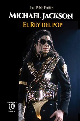 Michael Jackson: El Rey del pop