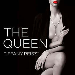 The Queen     Original Sinners: The White Years Series #4              By:                                                                                                                                 Tiffany Reisz                               Narrated by:                                                                                                                                 Elizabeth Hart                      Length: 13 hrs and 59 mins     195 ratings     Overall 4.7