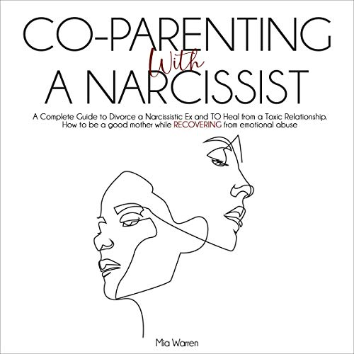 Co-Parenting with a Narcissist Audiobook By Mia Warren cover art