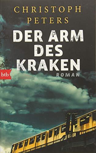 Der Arm des Kraken: Roman