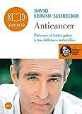 Anticancer - Audio Livre 1 CD MP3 et livret 16 pages 605 Mo - Audiolib - 13/02/2008