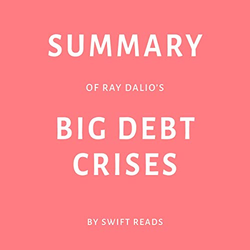 Page de couverture de Summary of Ray Dalio's Big Debt Crises