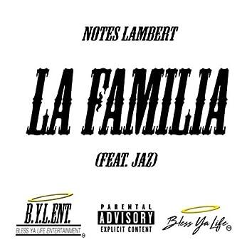 La Familia (feat. Jaz)