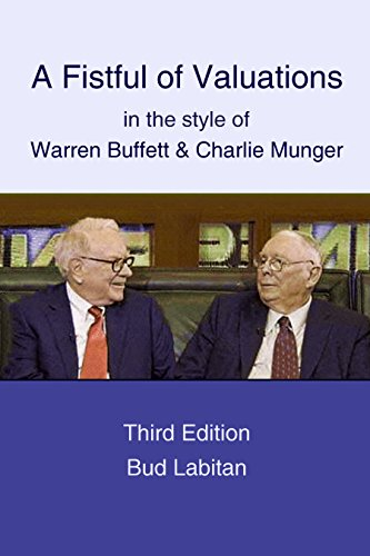 A Fistful of Valuations in the style of Warren Buffett and Charlie Munger: Third Edition (English Edition)