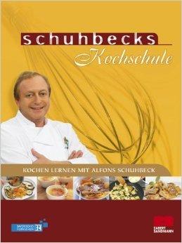 Schuhbecks Kochschule: Kochen lernen mit Alfons Schuhbeck ( 9. August 2006 )