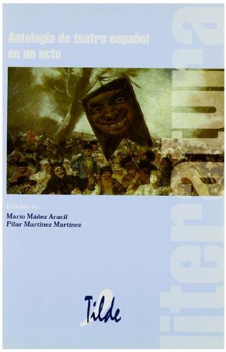 Antología de teatro español en un acto (Clásicos de Literatura) - 9788495314055: 2