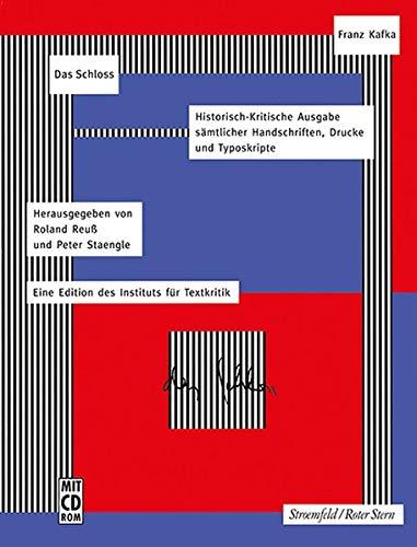 Das Schloss: Faksimile-Edition (Franz Kafka-Ausgabe. Historisch-Kritische Edition sämtlicher Handschriften, Drucke und Typoskripte. (Hg. von Roland Reuß und Peter Staengle))