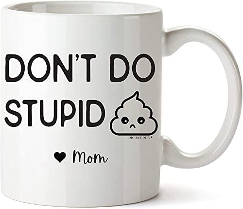 DIGIBUDDHA Don't Do Stupid Love Mom Mug Gifts for Teenage Girls Teen Girl Stuff, 15 or Sweet 16 Year Old Boys Gift Ideas, Drive Safe 18th Birthday Graduation Cool Things Poop Emoji Coffee Cup (11 oz)