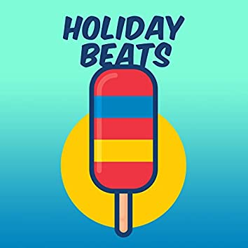 Holiday Beats – Summer Rest, Easy Listening, Peaceful Music, Chill Out 2017
