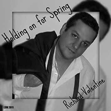 Holding On For Spring - Single