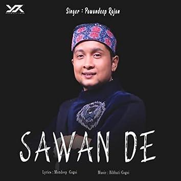 Sawan De