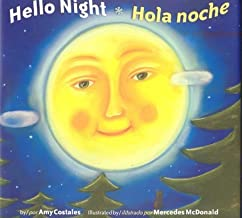 Hello Night/Hola Noche Bilingual (Multilingual Edition)
