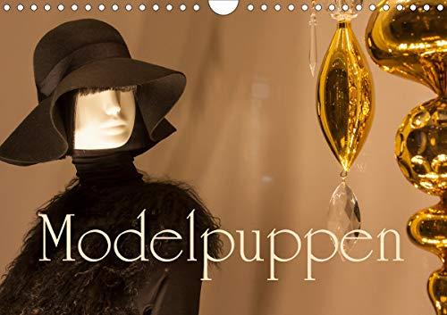 Modelpuppen - Trendsetter unsres Lifestyles (Wandkalender 2021 DIN A4 quer)