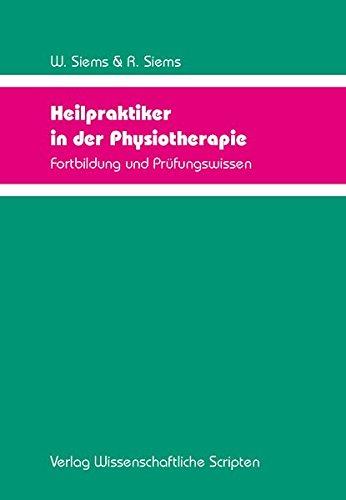 Heilpraktiker in der Physiotherapie: Fortbildung und Prüfungswissen