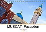 MUSCAT Fassaden (Tischkalender 2021 DIN A5 quer): Tradition und Moderne in der Architektur der Capital Area des Oman (Monatskalender, 14 Seiten )
