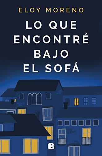 Lo que encontré bajo el sofá (Spanish Edition)