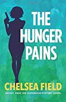 The Hunger Pains 0994575637 Book Cover