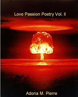Love Passion Poetry Vol. ll by [Adona Pierre]