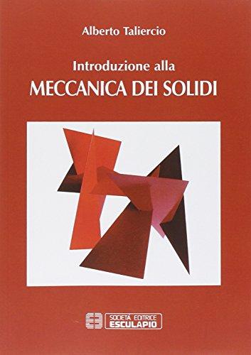 Introduzione alla meccanica dei solidi