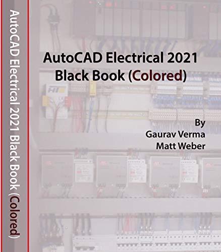 AutoCAD Electrical 2021 Black Book (English Edition)